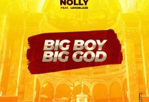 [MUSIC] Nolly - BBBG (Big Boy Big God) (Ft. Limoblaze)