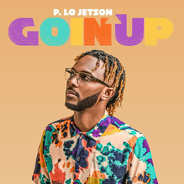 [MUSIC] P. Lo Jetson - Goin Up
