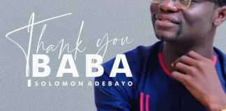 [MUSIC] Solomon Adebayo - Thank You Baba
