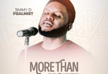 [MUSIC VIDEO] Jimmy D Psalmist - More Than