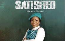 [ALBUM] Mercy Chinwo - SATISFIED