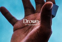 Lecrae & John Legend - Drown (Mp3, Lyrics & Video)