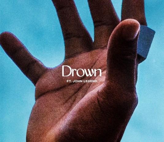 Lecrae & John Legend - Drown (Mp3, Lyrics & Video)