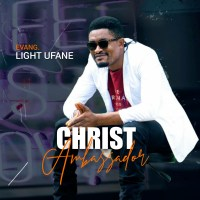 [MUSIC] Light Ufane - Christ Ambassador