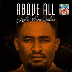 [MUSIC] Light Ufane - Above All