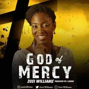[MUSIC] Zusi Williams - God of Mercy