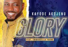[MUSIC] Kayode Akojenu - Glory (Ft. Emmanuella Young)