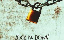 [MUSIC] Trutha - Lock Me Down