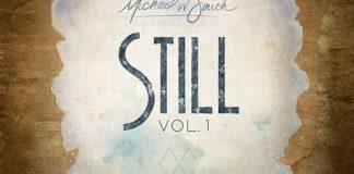 [ALBUM] Michael W. Smith - STILL