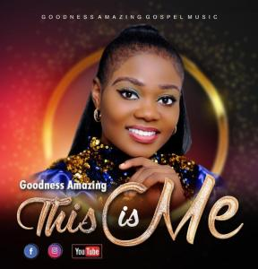 [MUSIC] Goodness Amazing - This Is Me