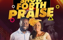 [MUSIC] Nelly K - Show Forth Your Praise (Ft. Pita)
