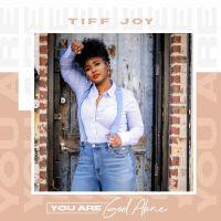 [MUSIC] Tiff Joy - You Are God Alone