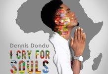 [MUSIC] Dennis Dondu - I Cry For Souls
