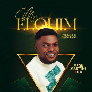 [MUSIC] Mfon Martyns - My Elohim