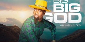 [MUSIC] Michael Stuckey - Big Big God