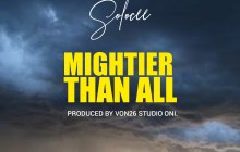 [MUSIC] Solocee - Mightier Than All