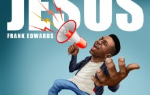 [MUSIC] Frank Edwards - Jesus