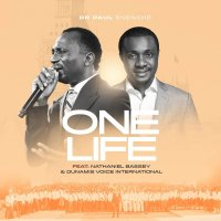 [MUSIC] Dr Paul Enenche – One Life (Ft. Nathaniel Bassey)