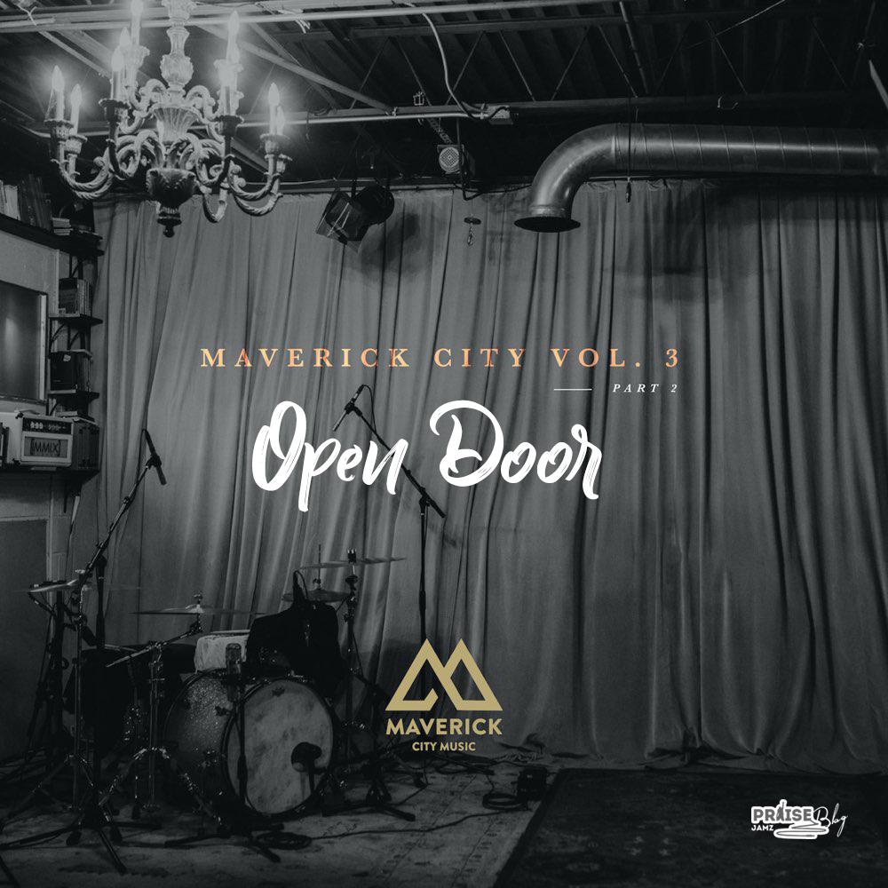 Maverick City Music - Open Door (Ft. Nate Moore & Maryanne J. George)