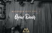 [MUSIC] Maverick City Music - Open Door (Ft. Nate Moore & Maryanne J. George)