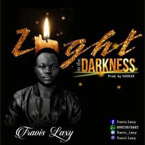 Travis Laxy - Light in the Darkness