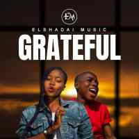 [MUSIC & VIDEO] Elshadai Music - Grateful (Ft. Moses Onoja & Winner Odeh)