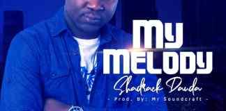 Shedrack Dauda - My Melody