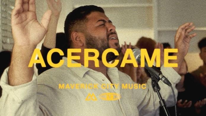 Maverick City Music - Acercame (Spanish Single)