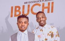 [MUSIC] Mr Goodluck - Ibuchi (Ft. Jedsom)