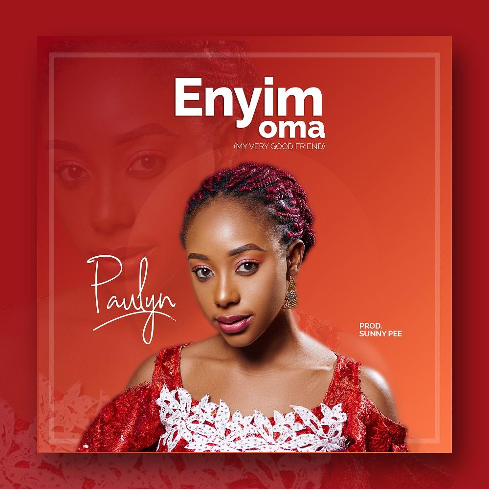 Paulyn - Enyim Oma