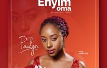 [MUSIC] Paulyn - Enyim Oma