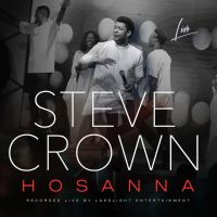 [MUSIC] Steve Crown - Hossana