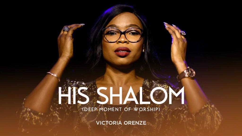 Victoria Orenze - His Shalom