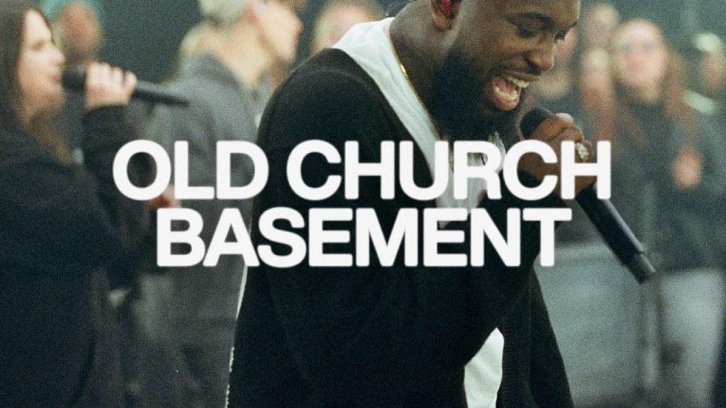 Elevation Worship & Maverick City – Old Church Basement