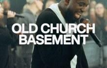 [MUSIC] Elevation Worship & Maverick City – Old Church Basement