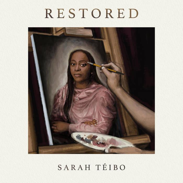 Sarah Teibo – Restored