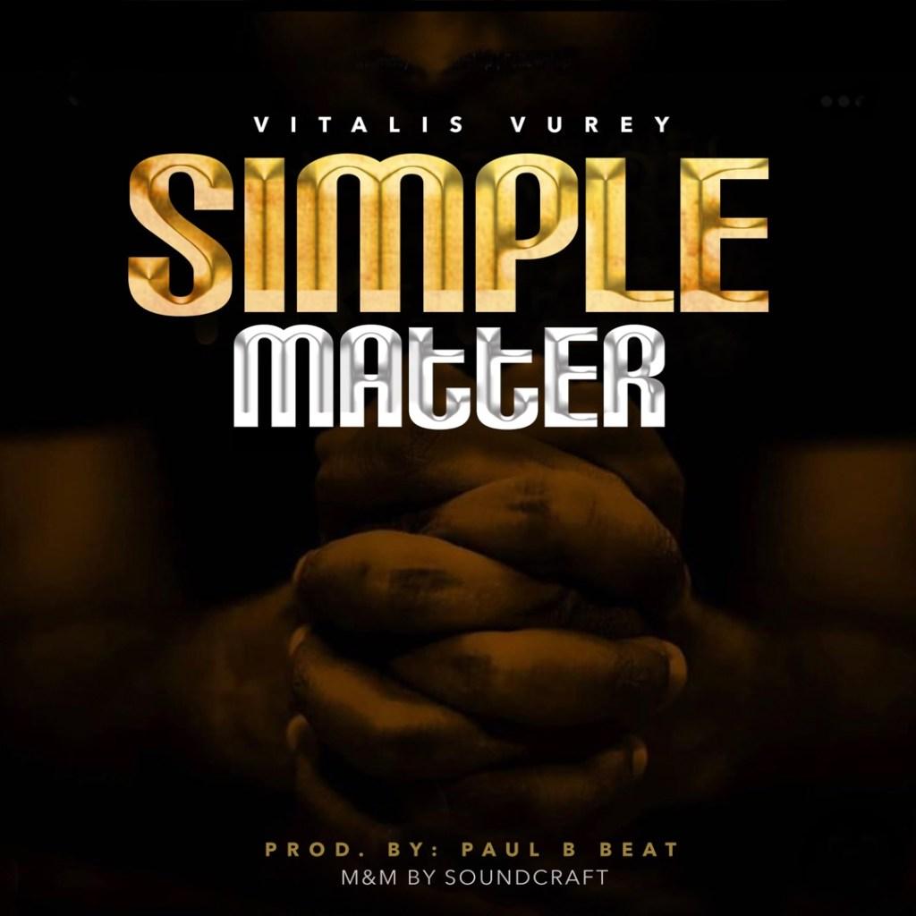 Vitalis Vurey - Simple Matter