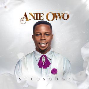 Solosongz - Anie Owo