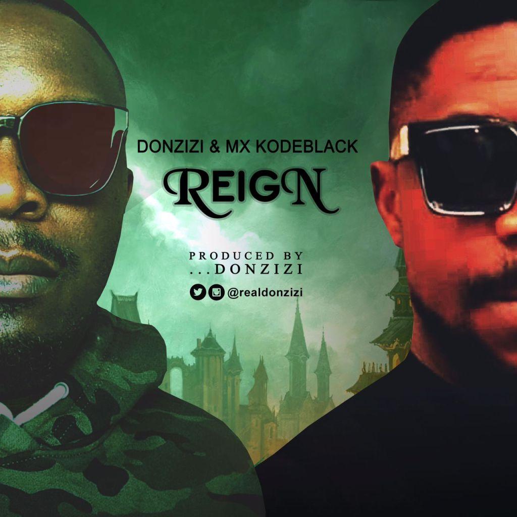 Donzizi - Reign (Ft. MX Kodeblack)