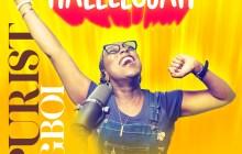 [MUSIC] Purist Ogboi - Hallelujah
