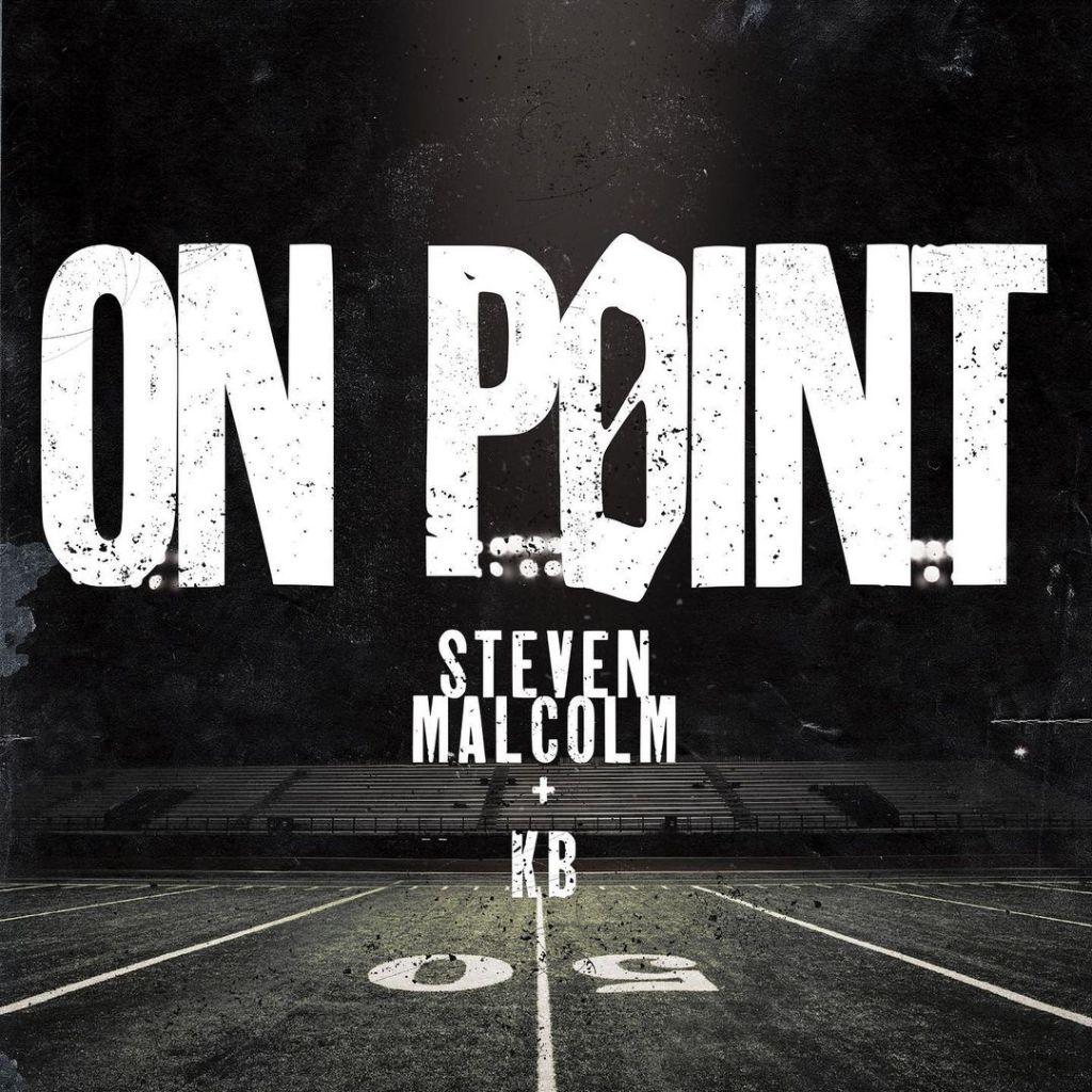 Steven Malcolm - On Point (Ft. KB)