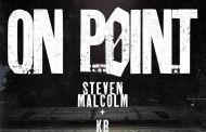 [MUSIC] Steven Malcolm - On Point (Ft. KB)