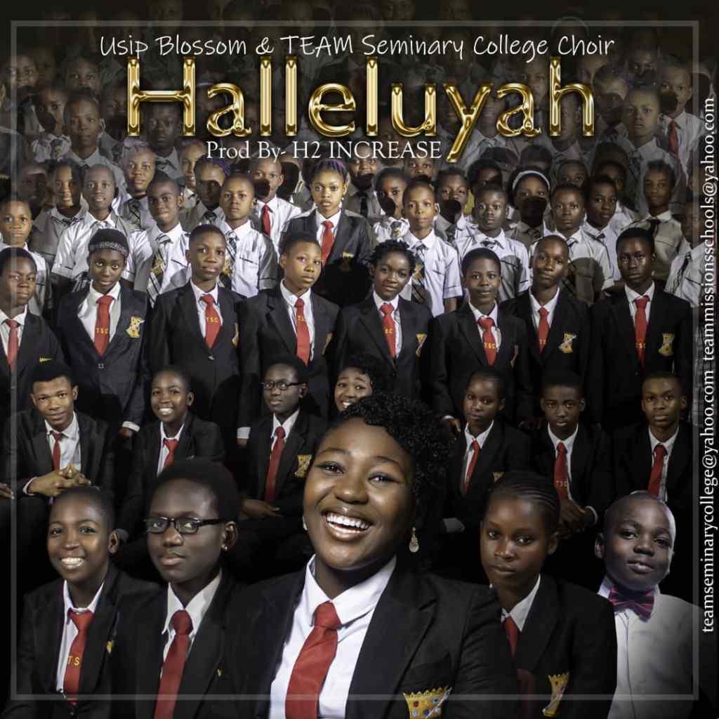 Usip Blossom & Team Seminary College Choir – Halleluyah