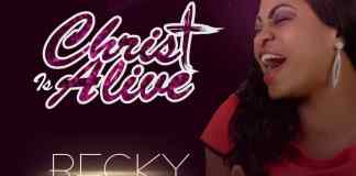 Download: Becky - Christ is Alive