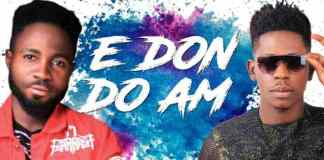 Download: Blizzy ft Moses Bliss – E Don Do Am