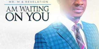 AUDIO + VIDEO: Mr M & Revelation - I'm Waiting On You
