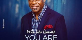 Download: Pastor John Omewah - You Are The Lord