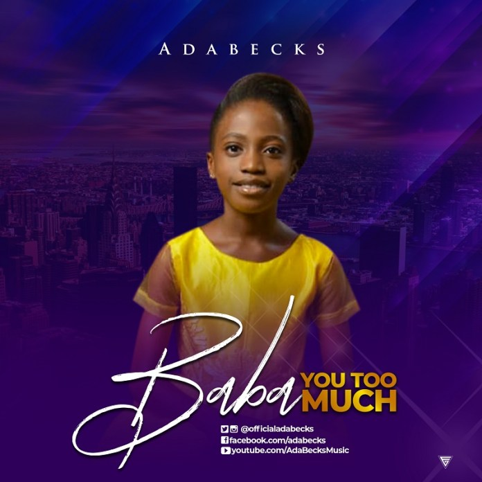 Download: ADABECKS - BABA YOU TOO MUCH