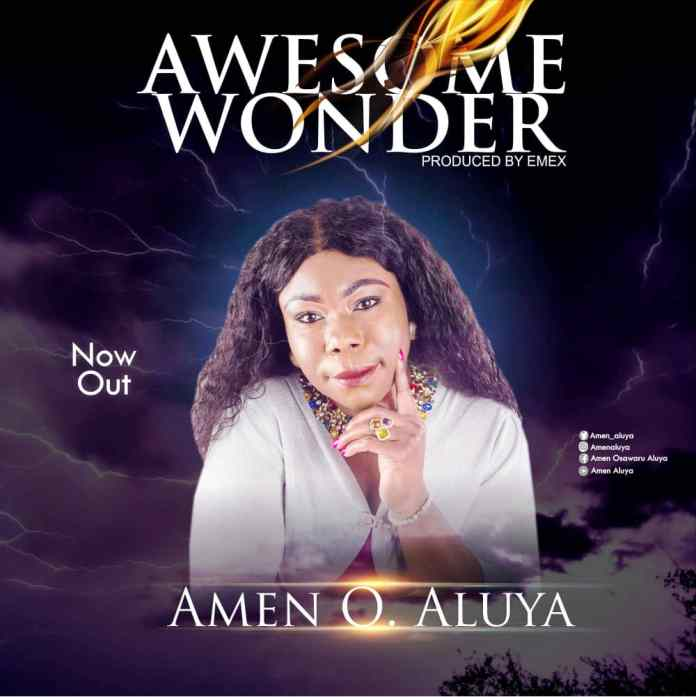 Download: AMEN O. ALUYA - AWESOME WONDER