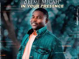 In Your Presence - Femi Micah